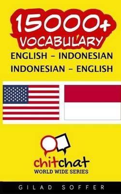 15000+ English - Indonesian Indonesian - English Vocabulary
