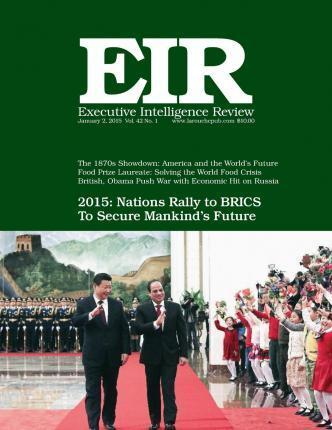 Executive Intelligence Review; Volume 42, Issue 1