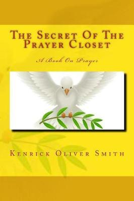 The Secret of the Prayer Closet