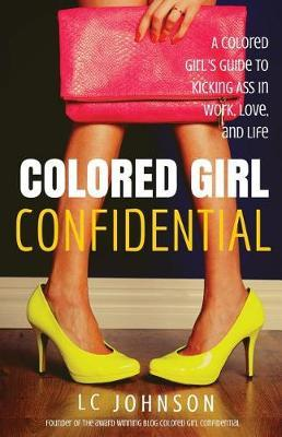 Colored Girl Confidential