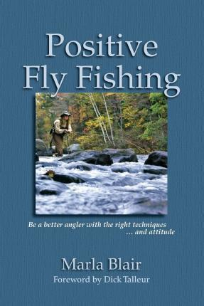 Positive Fly Fishing