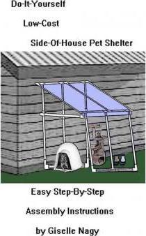 Do-It-Yourself, Low-Cost, Side-Of-House Pet Shelter