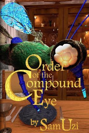 Order of the Compound Eye