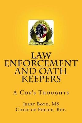 Law Enforcement and Oath Keepers