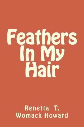 Feathers in My Hair