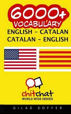 6000+ English - Catalan Catalan - English Vocabulary