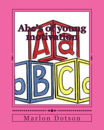 ABC's of Young Motivation