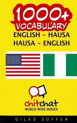 1000+ English - Hausa Hausa - English Vocabulary