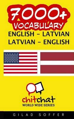 7000+ English - Latvian Latvian - English Vocabulary