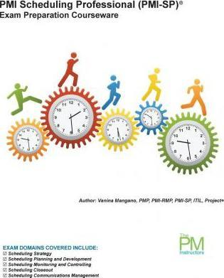 PMI Scheduling Professional (PMI-Sp) Exam Preparation Courseware