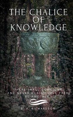 The Chalice of Knowledge