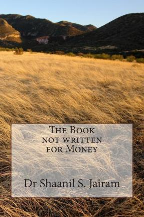 The Book Not Written for Money