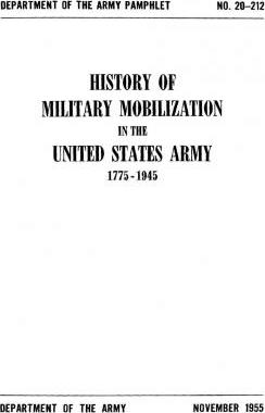 History of Military Mobilization in the United States Army 1775-1945
