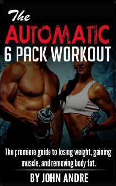 The Automatic 6-Pack Workout
