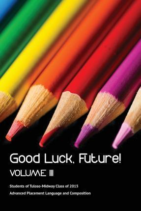 Good Luck Future