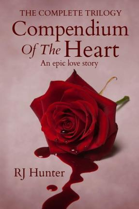 The Complete Trilogy, Compendium of the Heart
