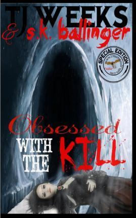 Obsessed with the Kill (Special Edition)