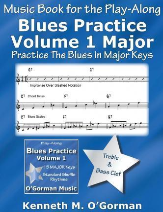 Blues Practice Volume 1 Major