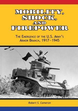 Mobility, Shock, and Firepower