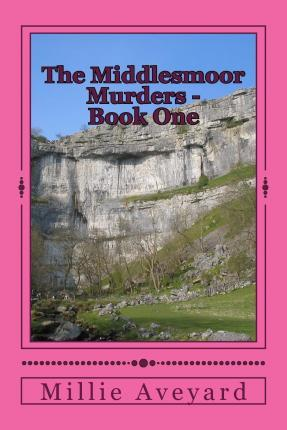 The Middlesmoor Murders - Book One