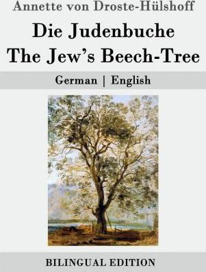 Die Judenbuche / The Jew's Beech-Tree