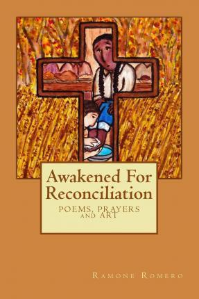 Awakened for Reconciliation