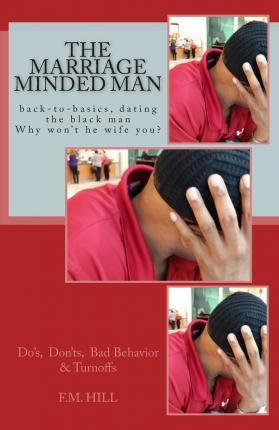 The Marriage Minded Man