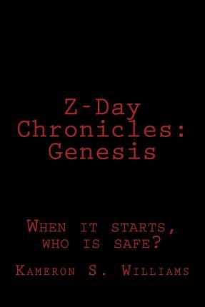 Z-Day Chronicles