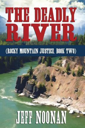 The Deadly River