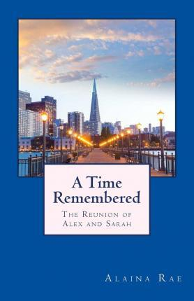 A Time Remembered
