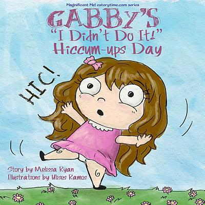 Gabby's I Didn't Do It! Hiccum-ups Day