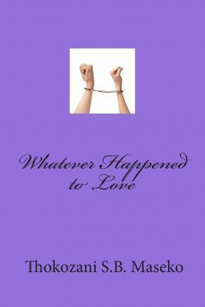 Whatever Happened to Love