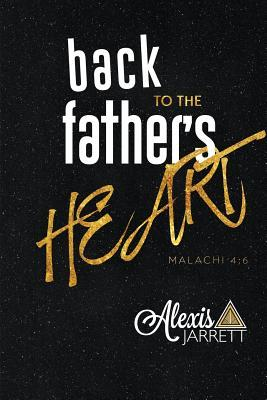 Back to the Father's Heart