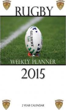 Rugby Weekly Planner 2015