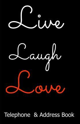 Live, Laugh, Love Telephone & Address Book