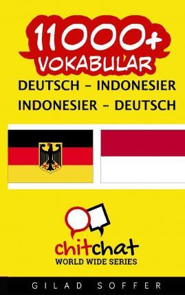 11000+ Deutsch - Indonesisch Indonesisch - Deutsch Vokabular