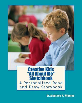 Creative Kids All about Me Sketchbook