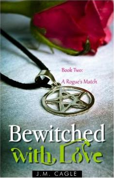 Bewitched with Love, Book Two