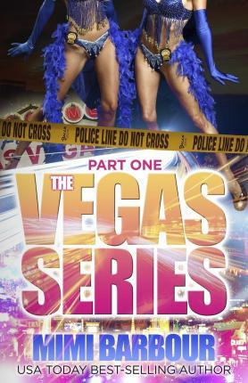 The Vegas Series - Part One