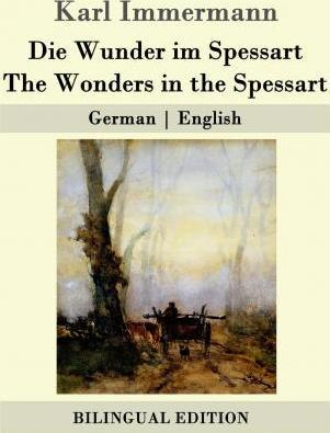 Die Wunder Im Spessart / The Wonders in the Spessart