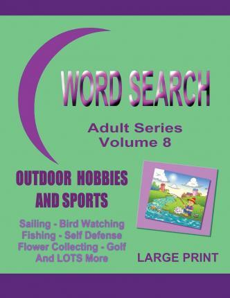 Word Search Adult Series Volume 8