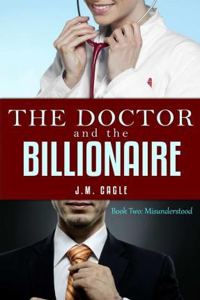 The Doctor and the Billionaire, Book Two