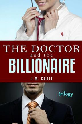 The Doctor and the Billionaire Trilogy