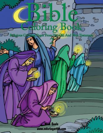 Bible Coloring Book 2 - Religious Coloring Pages from the Old and New Testament