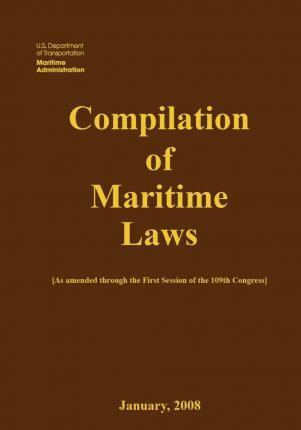 Compilation of Maritime Laws (2008)