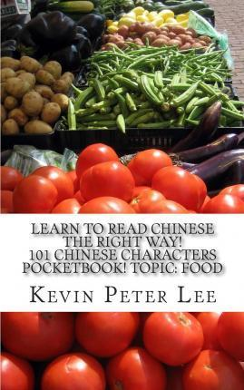 Learn to Read Chinese the Right Way! 101 Chinese Characters Pocketbook! Topic