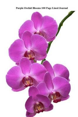 Purple Orchid Blooms 100 Page Lined Journal