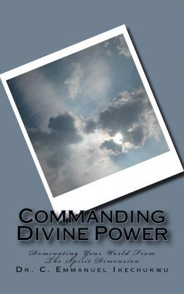 Commanding Divine Power