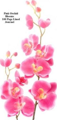 Pink Orchid Blooms 100 Page Lined Journal