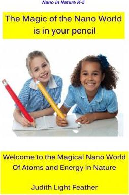 The Magic of the Nano World Is in Your Pencil